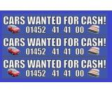 Cars wanted for cash, cash 4 cars, cars for cash. in Gloucester