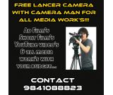 Free lancer camera man for all Media works