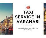 cab service in Varanasi for local visits & outstations as well