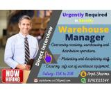 Opening for Warehouse Manager for Bareilly