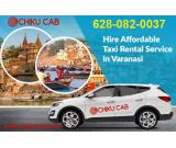 Get the best Chiku Cab booking deals on Car Rentals from Varanasi to any city.