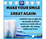 Make your smile great again at D.Dental