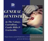 General Dentistry And Family Dentistry in The Colony