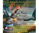FULL MOON FLOWER BATH 12TH TILL 16TH SEP 2019