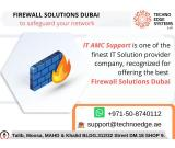 Firewall Solutions Dubai to Combat the Virus Traits