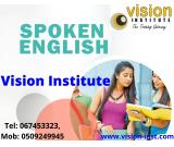 Spoken English Classes at Vision Institute. Call 0509249945